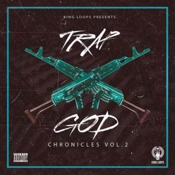 Сэмплы King Loops Trap God Chronicles Vol 2