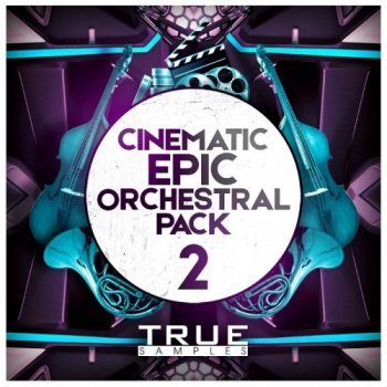 Сэмплы True Samples Cinematic Orchestral Pack 2