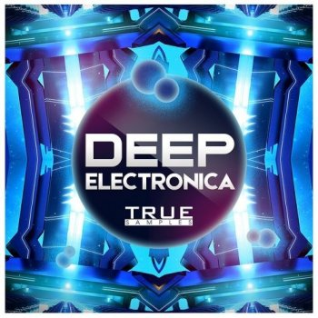 Сэмплы True Samples Deep Electronica