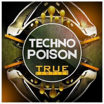 Сэмплы True Samples Techno Poison