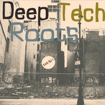 Сэмплы Raw Loops Deep Tech Roots