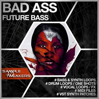 Сэмплы Sample Tweakers Bad Ass Future Bass