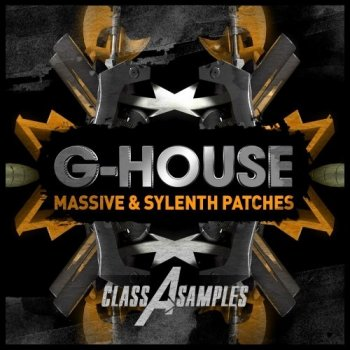 Пресеты Class A Samples G-House For Massive and Sylenth1