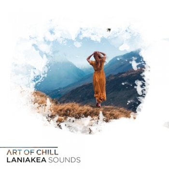 Сэмплы Laniakea Sounds Art Of Chill
