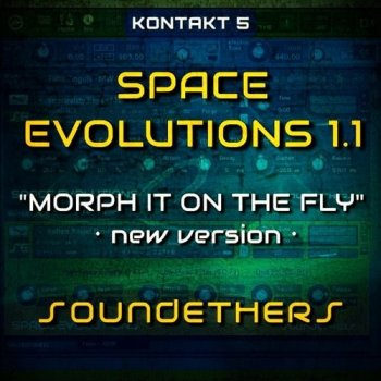 Библиотека сэмплов - Soundethers Space Evolutions v1.1 (KONTAKT)