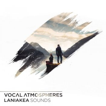 Сэмплы Laniakea Sounds Vocal Atmospheres