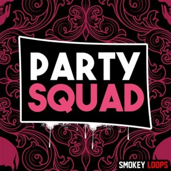 Сэмплы Smokey Loops Party Squad