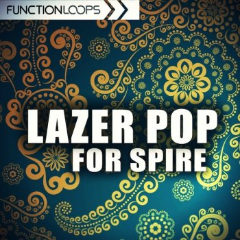 Пресеты Function Loops Lazer Pop For Spire