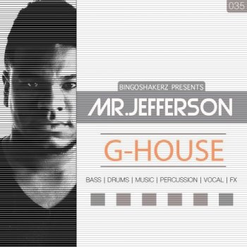 Сэмплы Bingoshakerz Mr.Jefferson G-House