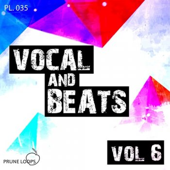 Сэмплы вокала - Prune Loops Vocals And Beats Vol 6