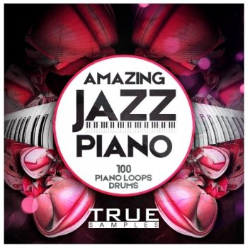Сэмплы True Samples Amazing Jazz Piano