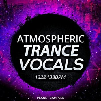 Сэмплы Planet Samples Atmospheric Trance Vocals