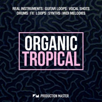 Сэмплы Production Master Organic Tropical