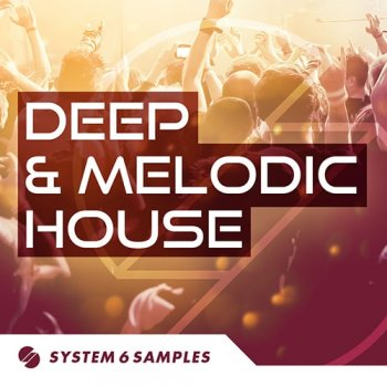 Сэмплы System 6 Samples Deep and Melodic House