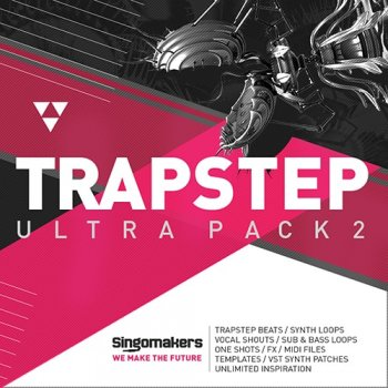 Сэмплы Singomakers Trapstep Ultra Pack 2