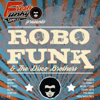 Сэмплы Future Loops RoboFunk And The Disco Brothers