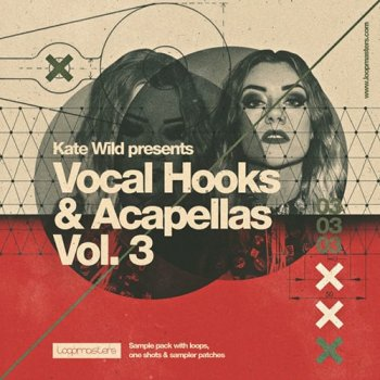 Сэмплы вокала -  Loopmasters Kate Wild Vocal Hooks and Acapellas Vol 3