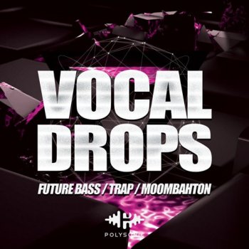Сэмплы Polysonic Vocal Drops