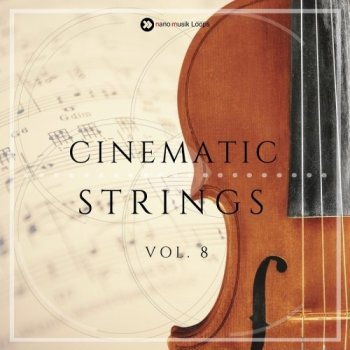 Сэмплы Nano Musik Loops Cinematic Strings Vol 8