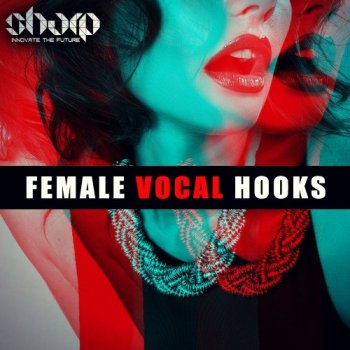 Сэмплы вокала - Sharp Female Vocal Hooks