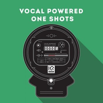 Сэмплы IQ Samples Vocal Powered One Shots