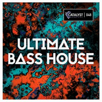 Сэмплы Catalyst Samples Ultimate Bass House