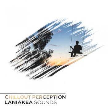 Сэмплы Laniakea Sounds Chillout Perception