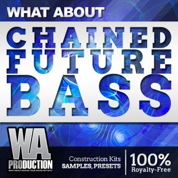 Сэмплы WA Production What About Chained Future Bass