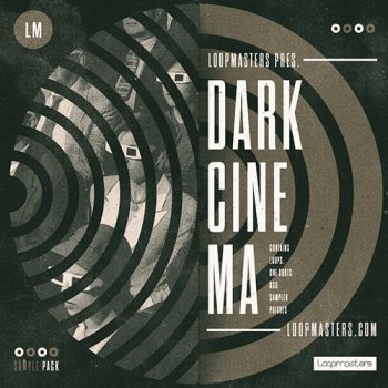 Сэмплы Loopmasters Dark Cinema