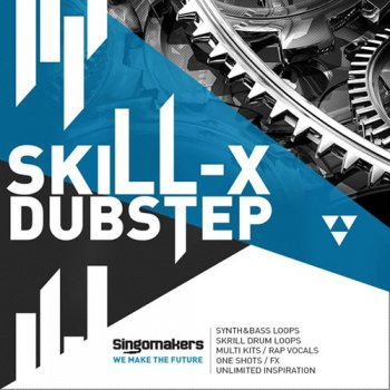 Сэмплы Singomakers Skill-X-Dubstep