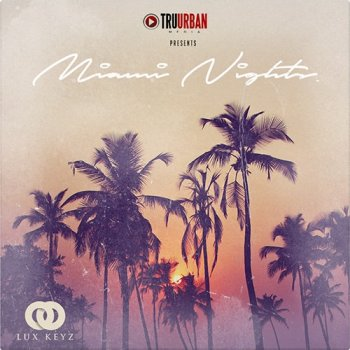 Сэмплы Tru-Urban Miami Nights