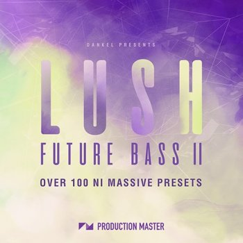 Пресеты Production Master Lush Future Bass II For Massive