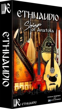 Библиотека сэмплов - Ethnaudio Strings Of Anatolia (KONTAKT)