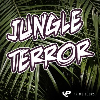 Сэмплы Prime Loops Jungle Terror