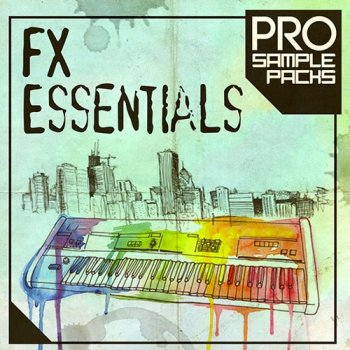 Сэмплы эффектов - Pro Sample Packs FX Essentials