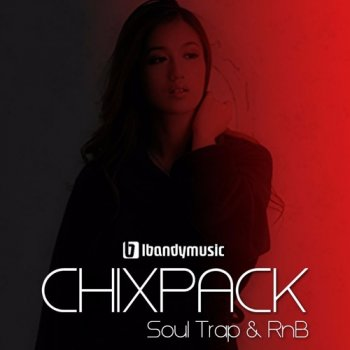 Сэмплы LBandyMusic Chixpack Soul Trap and RnB