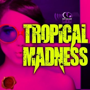 Сэмплы Fox Samples Must Have Audio Tropical Madness