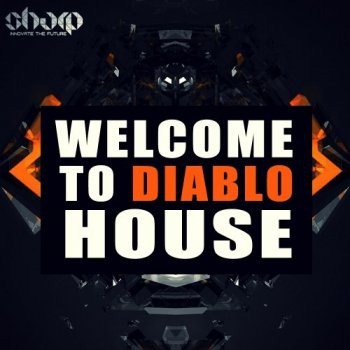 Сэмплы Sharp Welcome to Diablo House