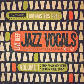 Сэмплы Loopmasters Live Deep Jazz Vocals with Gia