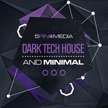 Сэмплы 5Pin Media Dark Tech House and Minimal