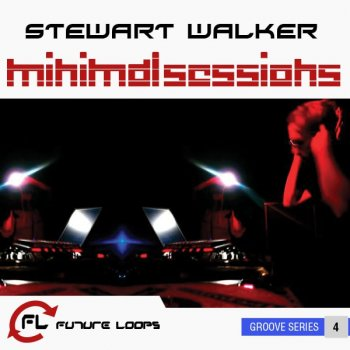 Сэмплы Future Loops Stewart Walker Minimal Sessions Vol.1