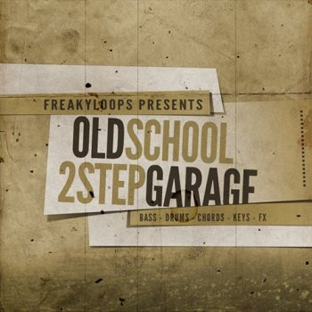 Сэмплы Freaky Loops Old School and 2Step Garage