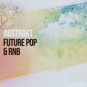 Сэмплы Martin Sampleware Abstrakt Future Pop and RnB