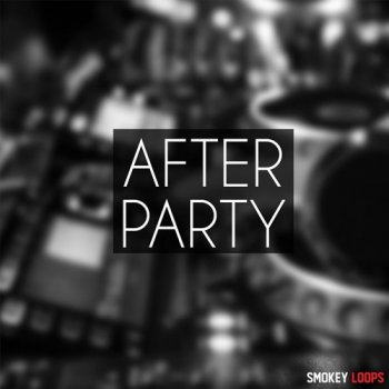 Сэмплы Smokey Loops After Party