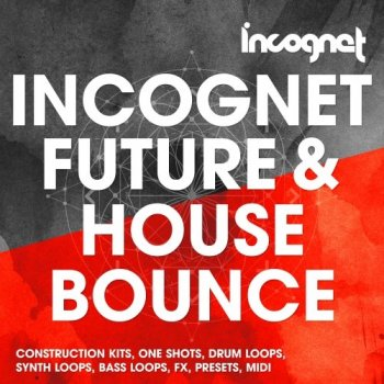 Сэмплы Incognet Future and House Bounce