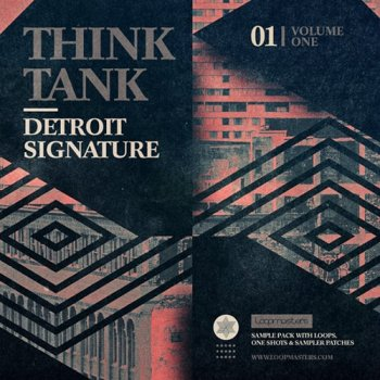 Сэмплы Loopmasters Think Tank Detroit Signature Vol 1