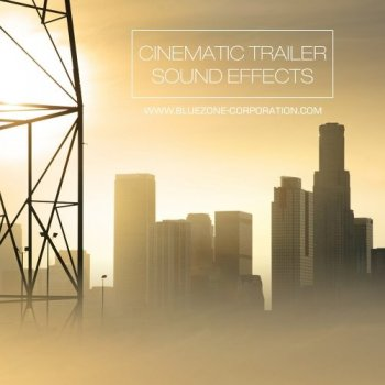 Сэмплы Bluezone Corporation Cinematic Trailer Sound Effects