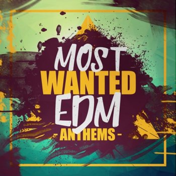 Сэмплы Elevated EDM Most Wanted EDM Anthems