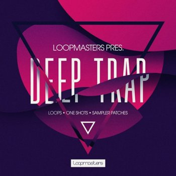 Сэмплы Loopmasters Deep Trap