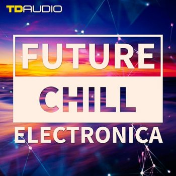 Сэмплы Industrial Strength TD Audio Future Chill and Electronica